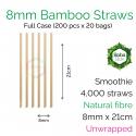 Straws - Unwrapped 8mm x 21cm Bamboo Fibre (200 pcs x 20 bags)