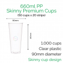 Cups - 660ml PP Skinny Premium Cups (50 pcs)
